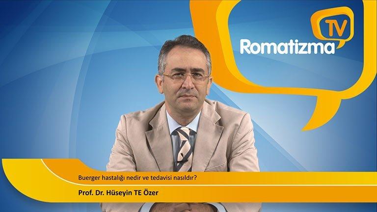 Buerger hastalığı nedir ve tedavisi nasıldır? - Prof. Dr. Hüseyin TE Özer