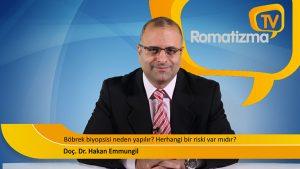 Doç. Dr. Hakan Emmungil - Böbrek biyopsisi neden yapılır? Herhangi bir riski var mıdır?