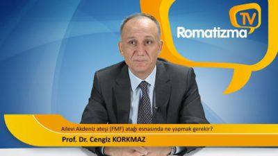 Ailevi Akdeniz ateş (FMF) atağı esnasında tedavide ne yapmak gerekir? - Prof. Dr. Cengiz Korkmaz