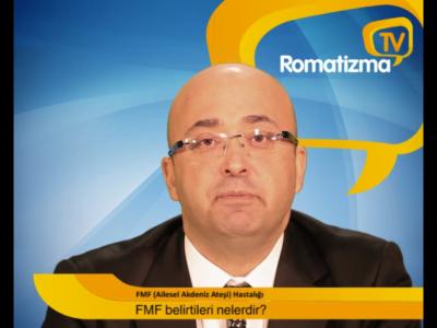 Ailevi Akdeniz ateşi (FMF) belirtileri nelerdir? - Doç. Dr. İsmail Şimşek