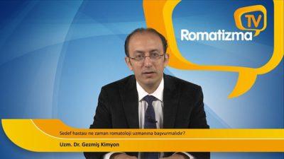 Uzm. Dr. Gezmiş Kimyon - Sedef hastası ne zaman romatoloji uzmanına başvurmalıdır?