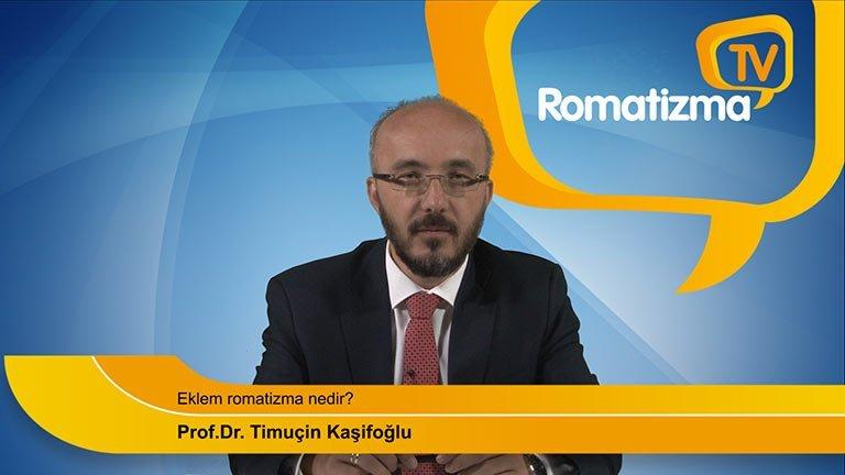 Prof. Dr. Timuçin Kaşifoğlu - Eklem romatizma nedir?